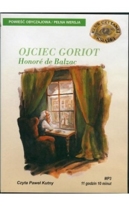 Ojciec Goriot - Honore Balzac - Audiobook - 978-83-7699-870-1