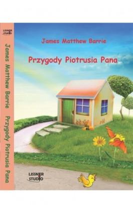 Piotruś Pan - James Matthew  Barrie - Audiobook - 978-83-62797-10-3