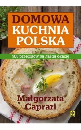 Domowa kuchnia polska - Małgorzata Caprari - Ebook - 978-83-7773-714-9