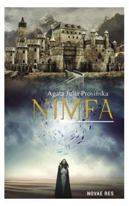 Nimfa - Agata Julia Prosińska - Ebook - 978-83-8083-779-9