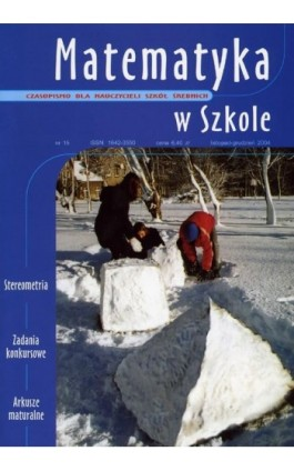 Matematyka w Szkole. Czasopismo dla nauczycieli szkół średnich. Nr 15 - Praca zbiorowa - Ebook