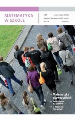 Matematyka w Szkole. Czasopismo dla nauczycieli szkół średnich. Nr 34 - Praca zbiorowa - Ebook