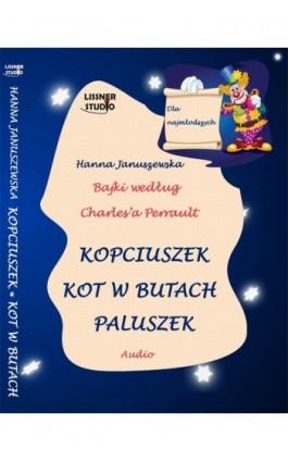 Kopciuszek Kot w butach Paluszek - Hanna Januszewska - Audiobook - 978-83-61083-86-3