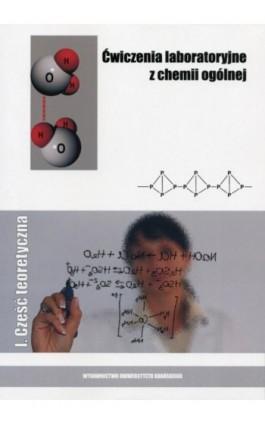 Ćwiczenia laboratoryjne z chemii ogólnej I - Lech Chmurzyński - Ebook - 978-83-7326-800-5