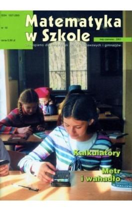 Matematyka w Szkole. Czasopismo dla nauczycieli szkół podstawowych i gimnazjów. Nr 10 - Praca zbiorowa - Ebook