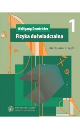 Fizyka doświadczalna 1 - Wolfgang Demtroder - Ebook - 978-83-231-2741-3