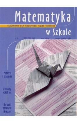 Matematyka w Szkole. Czasopismo dla nauczycieli szkół średnich. Nr 2 - Praca zbiorowa - Ebook