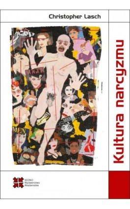 Kultura narcyzmu - Christopher Lasch - Ebook - 978-83-63354-57-2