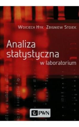 Analiza statystyczna w laboratorium - Wojciech Hyk - Ebook - 978-83-01-18973-0