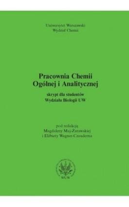 Pracownia chemii ogólnej i analitycznej (2011, wyd. 2) - Ebook - 978-83-235-1023-9