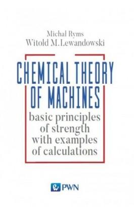 Chemistry Theory of Machines - Witold Lewandowski - Ebook - 978-83-01-19206-8