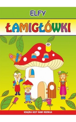 Elfy. Łamigłówki - Beata Guzowska - Ebook - 978-83-7898-431-3