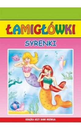 Syrenki. Łamigłówki - Beata Guzowska - Ebook - 978-83-7898-425-2