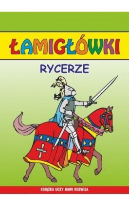 Rycerze. Łamigłówki - Beata Guzowska - Ebook - 978-83-7898-424-5