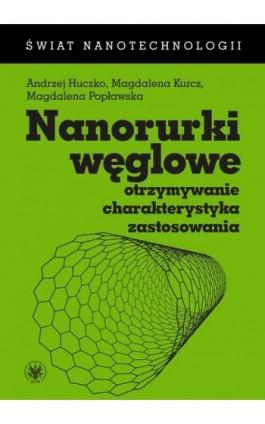 Nanorurki węglowe - Andrzej Huczko - Ebook - 978-83-235-1454-1