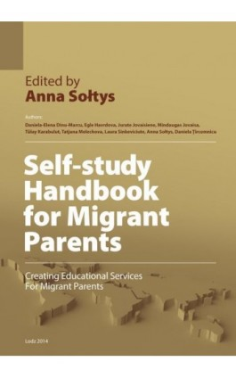 Self-study Handbook for Migrant Parents - Daniela-Elena Dinu-Marcu - Ebook - 978-83-62916-89-4