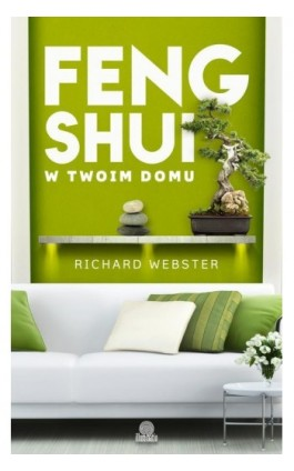 Feng shui w twoim domu - Richard Webster - Ebook - 978-83-65442-11-6
