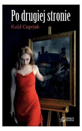 Po drugiej stronie - Rafał Cuprjak - Ebook - 978-83-7995-037-9