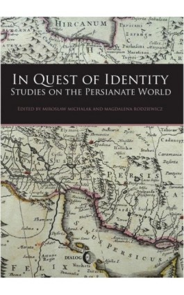 In Quest of Identity. Studies on the Persianate World - Praca zbiorowa - Ebook - 978-83-8002-427-4