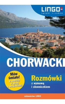 Chorwacki Rozmówki z wymową i słowniczkiem - Karolina Brusić - Ebook - 978-83-7892-271-1