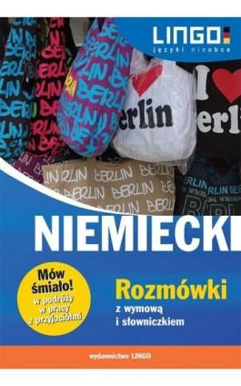 Niemiecki Rozmówki z wymową i słowniczkiem - Piotr Dominik - Ebook - 978-83-7892-273-5