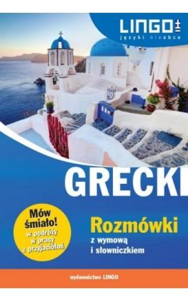 Grecki Rozmówki z wymową i słowniczkiem - Tomasz Sielecki - Ebook - 978-83-7892-272-8