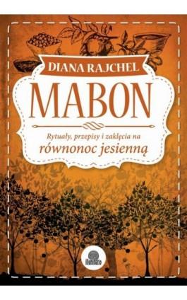 Mabon - Diana Rajchel - Ebook - 978-83-64645-89-1