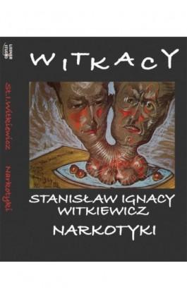 Narkotyki - Stanisław Ignacy Witkiewicz - Audiobook - 978-83-61083-94-8