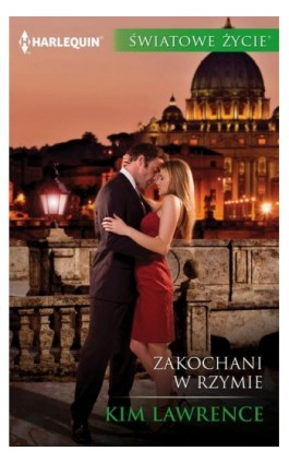 Zakochani w Rzymie - Kim Lawrence - Ebook - 978-83-276-3153-4