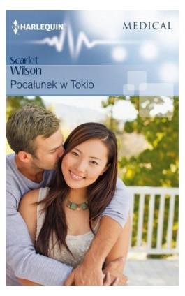 Pocałunek w Tokio - Scarlet Wilson - Ebook - 978-83-276-3188-6