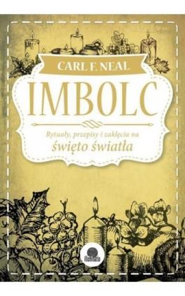 Imbolc - Carl F. Neal - Ebook - 978-83-65170-80-4