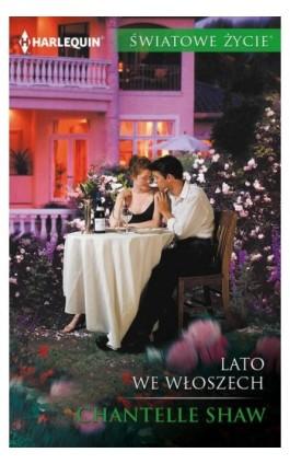 Lato we Włoszech - Chantelle Shaw - Ebook - 978-83-276-3253-1