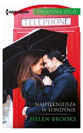 Najpiękniejsza w Londynie - Helen Brooks - Ebook - 978-83-276-3249-4