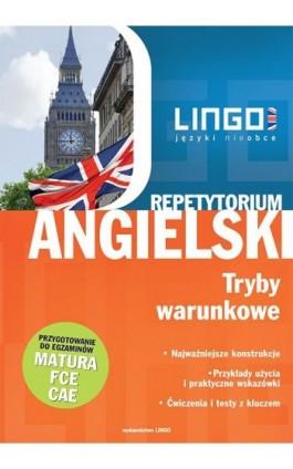 Angielski. Tryby warunkowe - Anna Treger - Ebook - 978-83-7892-337-4