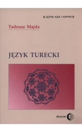 Język turecki - Tadeusz Majda - Ebook - 978-83-8002-276-8