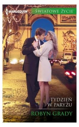 Tydzień w Paryżu - Robyn Grady - Ebook - 978-83-276-3235-7