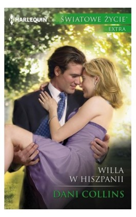 Willa w Hiszpanii - Dani Collins - Ebook - 978-83-276-3412-2