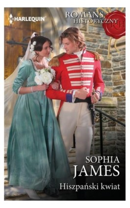 Hiszpański kwiat - Sophia James - Ebook - 978-83-276-3424-5