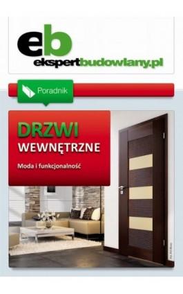 Drzwi wewnętrzne - moda i funkcjonalność. Poradnik - Ebook - 978-83-64094-07-1