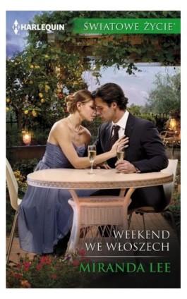 Weekend we Włoszech - Miranda Lee - Ebook - 978-83-276-3394-1