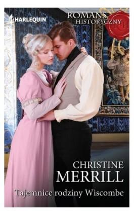 Tajemnice rodziny Wiscombe - Christine Merrill - Ebook - 978-83-276-3423-8