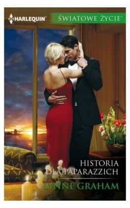 Historia dla paparazzich - Lynne Graham - Ebook - 978-83-276-3391-0