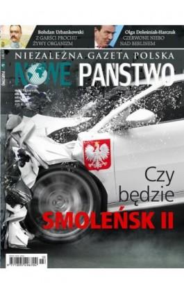Niezależna Gazeta Polska Nowe Państwo #133 03/2017 - Praca zbiorowa - Ebook