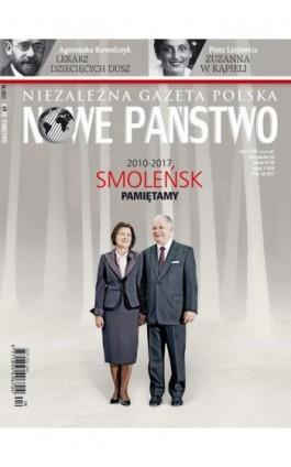 Niezależna Gazeta Polska Nowe Państwo 04/2017 - Praca zbiorowa - Ebook