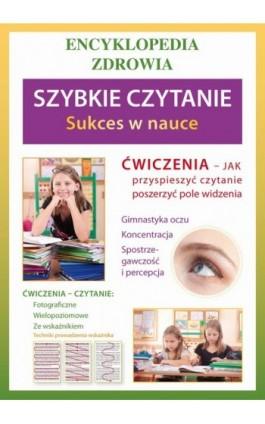 Szybkie czytanie. Sukces w nauce - Agnieszka Umińska - Ebook - 978-83-7774-455-0