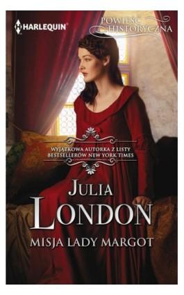 Misja lady Margot - Julia London - Ebook - 978-83-276-3419-1