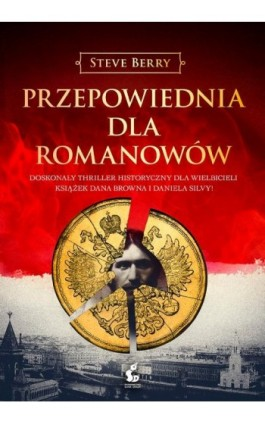 Przepowiednia dla Romanowów - Steve Berry - Ebook - 978-83-8110-055-7