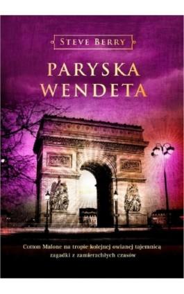 Paryska Wendeta - Steve Berry - Ebook - 978-83-7508-567-9