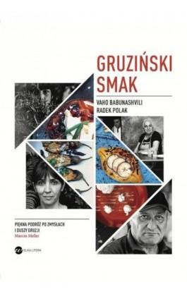 Gruziński smak - Radek Polak - Ebook - 978-83-8032-024-6