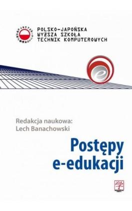 Postępy e-edukacji - Ebook - 978-83-63103-40-8